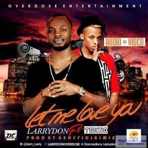 LarryDon - Let Me Love You Ft. Tekno